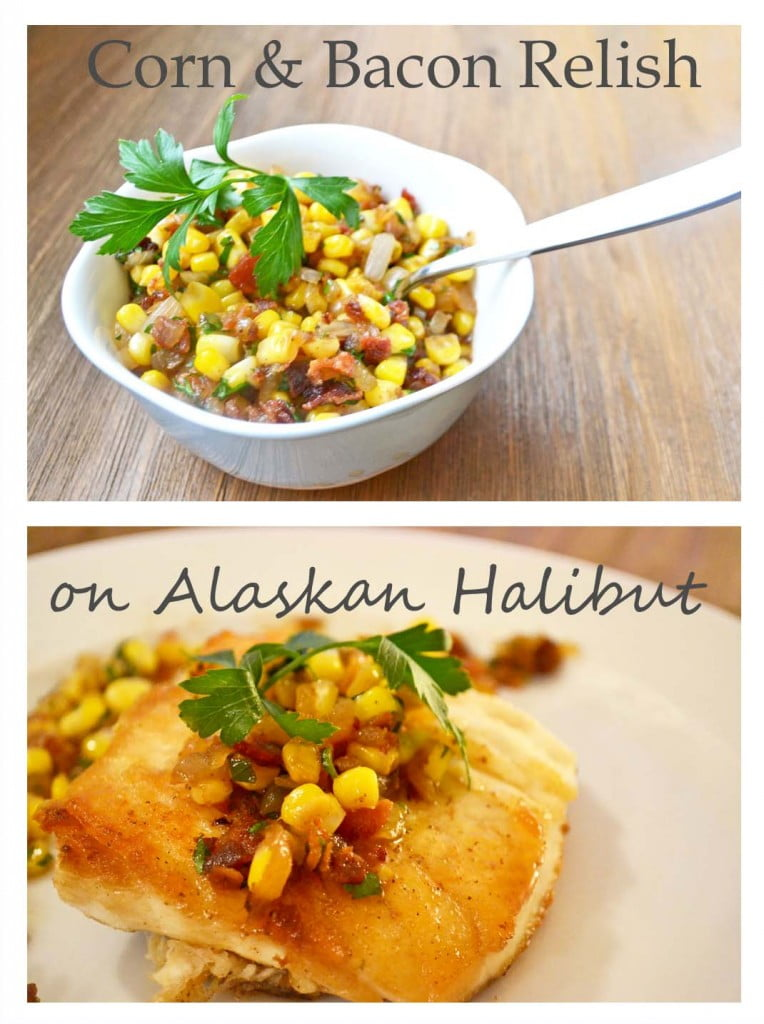 Corn and Bacon Relish on Alaskan Halibut - This recipe is easy, fast, and flavorful