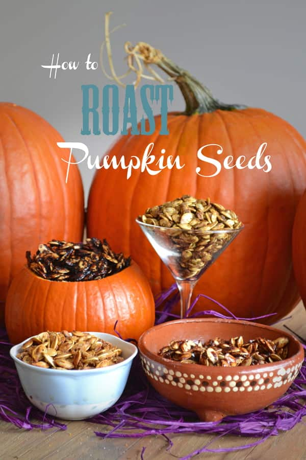 Fresh pumpkins and various dishes with roasted pumpkin seeds, text reads How to Roast Pumpkin Seeds
