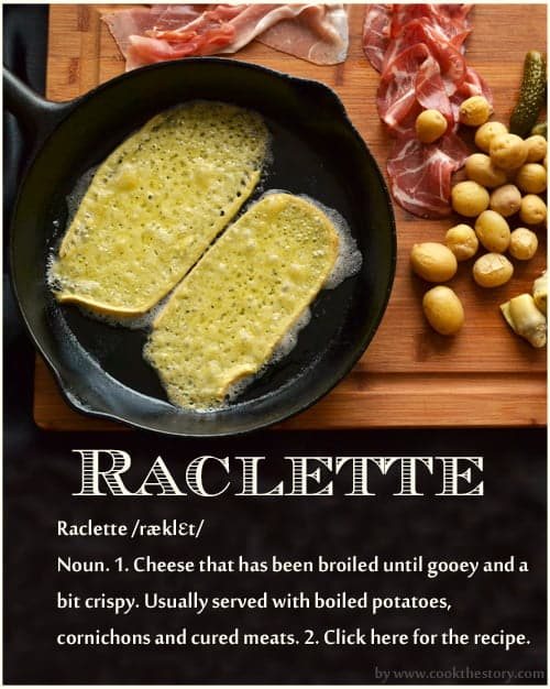 Having a romantic dinner, tip #3: Make a quick and easy meal so that you're relaxed and happy when you sit down together. Try this easy and fun recipe for Raclette by www.cookthestory.com