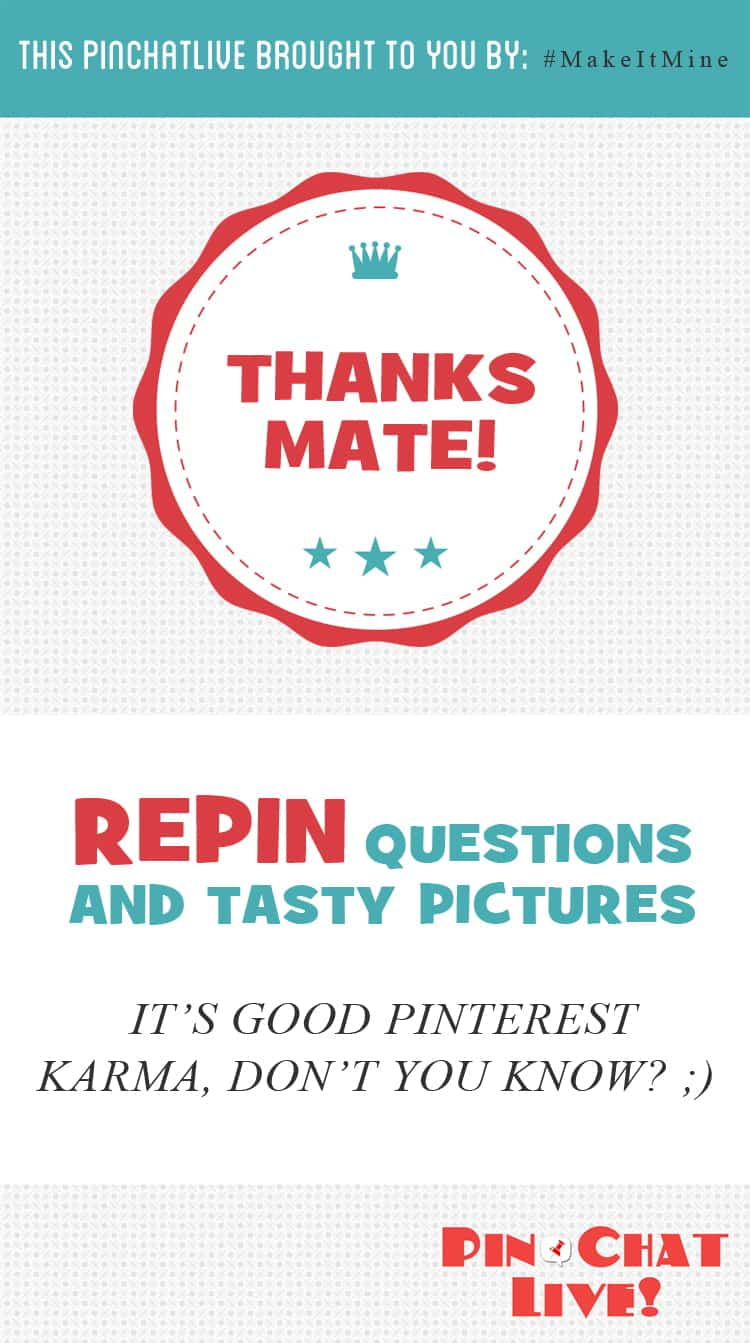 Repin the questions AND the tasty food pics to make your friends jealous about all the fun we're having.  Maybe they'll decide to join in!