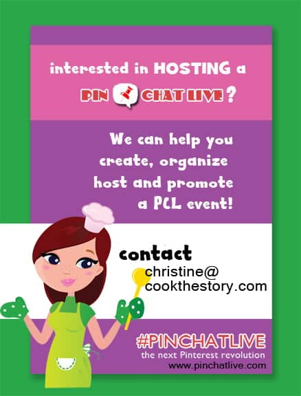 Are you a blogger or social media maven looking to engage with your followers? Get in touch with us and we'll help you host your own PinChatLive christine@cookthestory.com