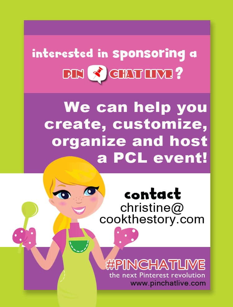 Are you a brand or company looking for new ways to engage your audience? We can help! Get in touch to find out how we can create and host a PinChatLive specifically designed to engage and excite your audience: christine@cookthestory.com
