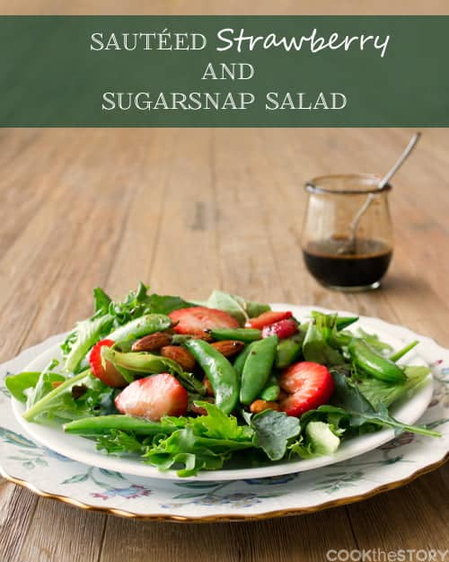 Sautéed Strawberry Salad with Sugarsnap Peas, Almonds, and Fat-Free Balsamic Dressing. Get more easy healthy recipes at www.cookthestory.com