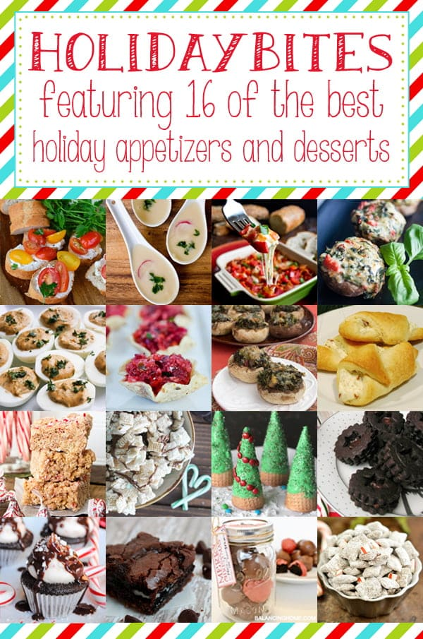16 Delicious Holiday Bites - Holiday appetizer recipes and dessert recipes to get you from Thanksgiving through Christmas and New Year's Eve.