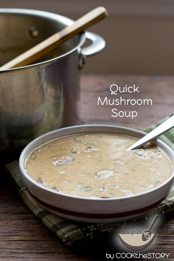 15-Minute Cream of Mushroom Soup