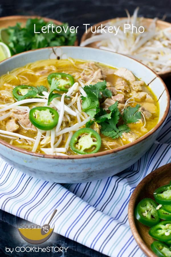 Vietnamese Noodle Soup that uses leftover turkey or rotisserie chicken