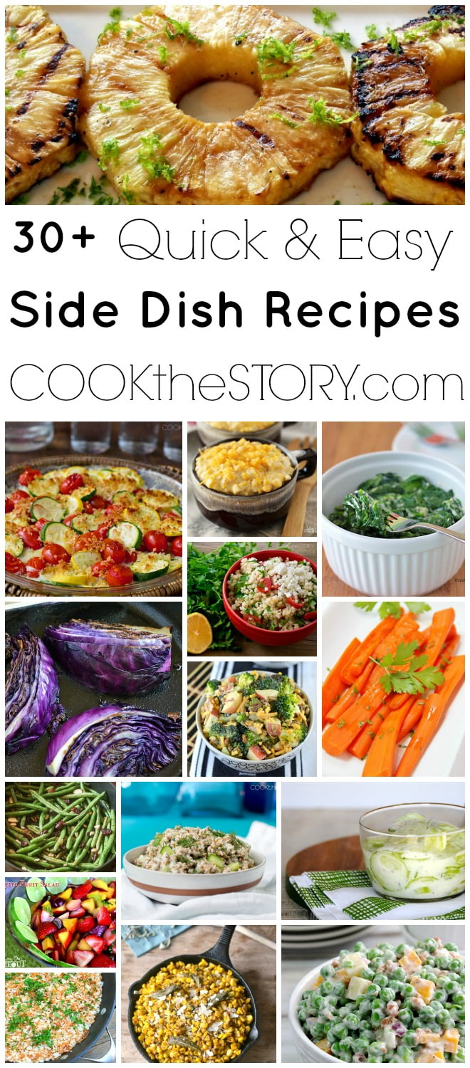 Quick and easy side dishes - get 30+ delicious recipes on COOKtheSTORY.com