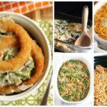 Over 30 Green Bean Casserole Recipes